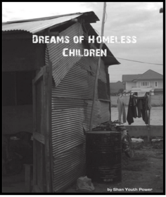 Dreams of homeless children